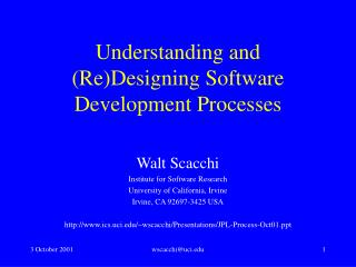 Understanding and ReDesigning Software Development Processes
