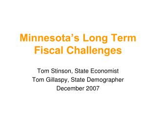 Minnesota's Long Term Fiscal Challenges
