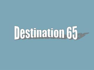 Destination 65