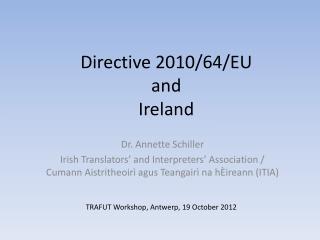 Directive 2010/64/EU   and Ireland