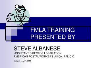 FMLA TRAINING                PRESENTED BY