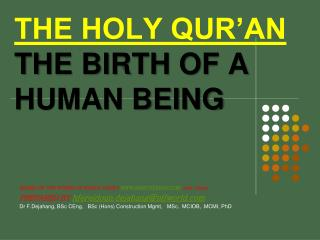 THE HOLY QUR'AN   THE BIRTH OF A HUMAN BEING