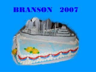BRANSON   2007