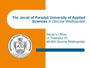The Jacob of Paradyż University of Applied Sciences  in Gorzów Wielkopolski