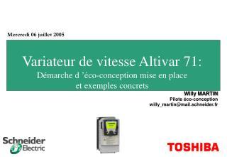 Variateur de vitesse Altivar 71: Démarche d'éco-conception mise en place  et exemples concrets