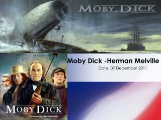 Moby Dick -Herman Melville