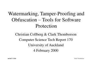 Watermarking, Tamper-Proofing and Obfuscation � Tools for Software Protection
