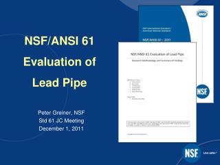 NSF/ANSI 61 Evaluation of  Lead Pipe