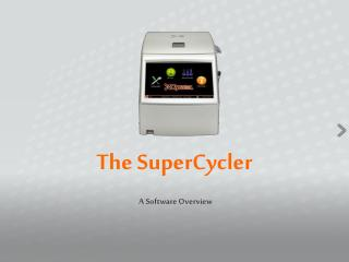 The SuperCycler