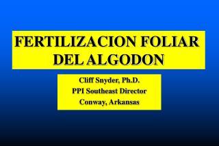 FERTILIZACION FOLIAR  DEL ALGODON