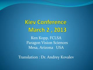 Kiev Conference  March 2 , 2013
