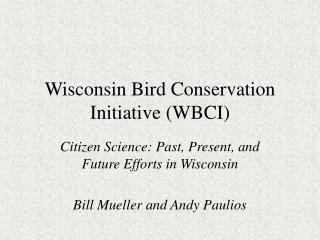 Wisconsin Bird Conservation Initiative (WBCI)