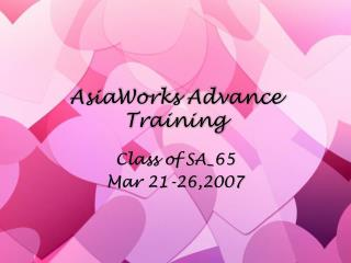 AsiaWorks Advance Training