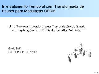 Intercalamento Temporal com Transformada de Fourier para Modulação OFDM