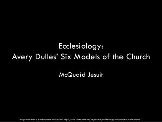 Ecclesiology: Avery Dulles' Six Models of the Church