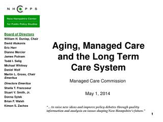 Aging, Managed Care and the Long Term Care System