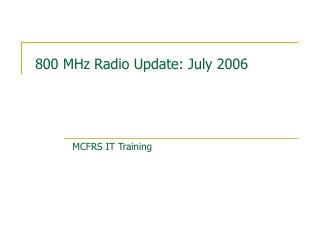 800 MHz Radio Update: July 2006