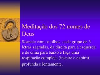 Medita��o dos 72 nomes de Deus