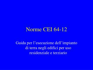 Norme CEI 64-12