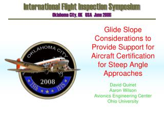 International Flight Inspection Symposium Oklahoma City, OK   USA  June 2008