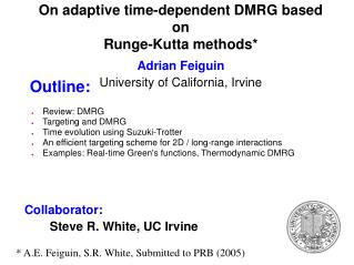 Review: DMRG Targeting and DMRG Time evolution using Suzuki-Trotter