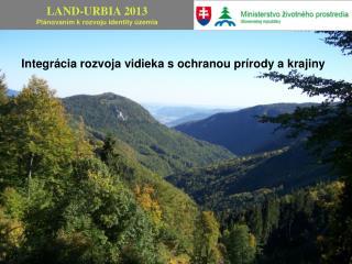 Integrácia rozvoja vidieka s ochranou prírody akrajiny