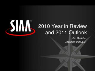 2010 Year in Review and 2011 Outlook