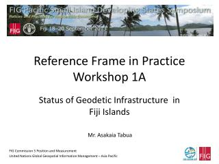 Reference Frame in Practice Workshop 1A