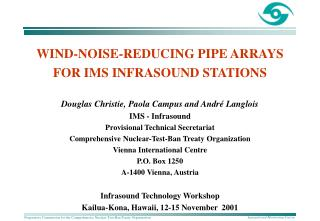 WIND-NOISE-REDUCING PIPE ARRAYS  FOR IMS INFRASOUND STATIONS