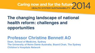 The changing landscape  of national  health  reform: challenges and  opportunities