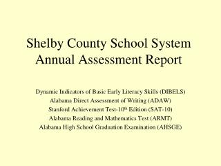 Shelby County School System  Annual Assessment Report