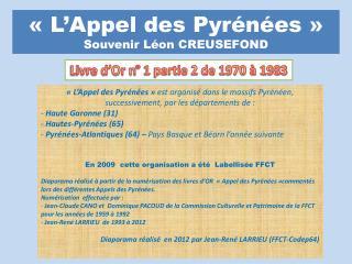 «L'Appel des Pyrénées»  Souvenir Léon CREUSEFOND