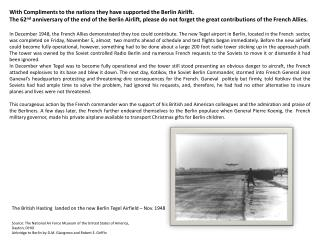 With Compliments to the nations they have supported the Berlin Airlift.