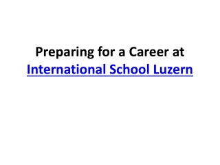 Preparing for a Career at International School Luzern