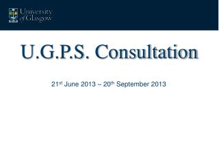 U.G.P.S. Consultation