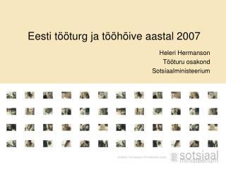 Eesti tööturg ja tööhõive aastal 2007
