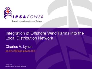Integration of Offshore Wind Farms into the Local Distribution Network
