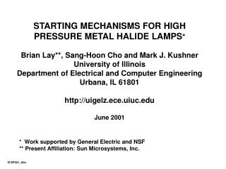 STARTING MECHANISMS FOR HIGH PRESSURE METAL HALIDE LAMPS *
