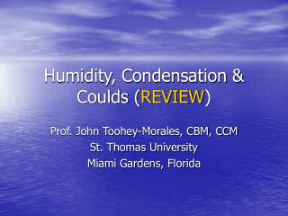 Humidity, Condensation & Coulds ( REVIEW )