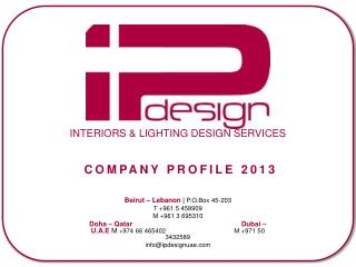 INTERIORS & LIGHTING DESIGN SERVICES