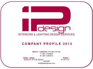INTERIORS & LIGHTING DESIGN SERVICES
