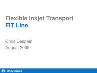 Flexible Inkjet Transport FIT Line