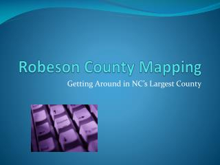 Robeson County Mapping