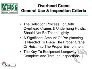 Overhead Crane  General Use & Inspection Criteria