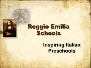 Reggio Emilia Schools