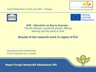 Social Entrepreneur of the year 2007 – Hungary