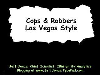 Cops & Robbers  Las Vegas Style