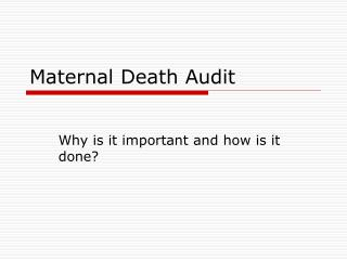 Maternal Death Audit