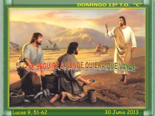"DOMINGO 13º T.O.  ""C"""