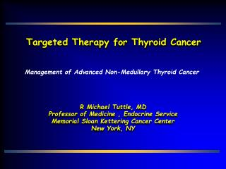 Targeted Therapy for Thyroid Cancer